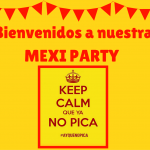 Mexi party ay que no pica