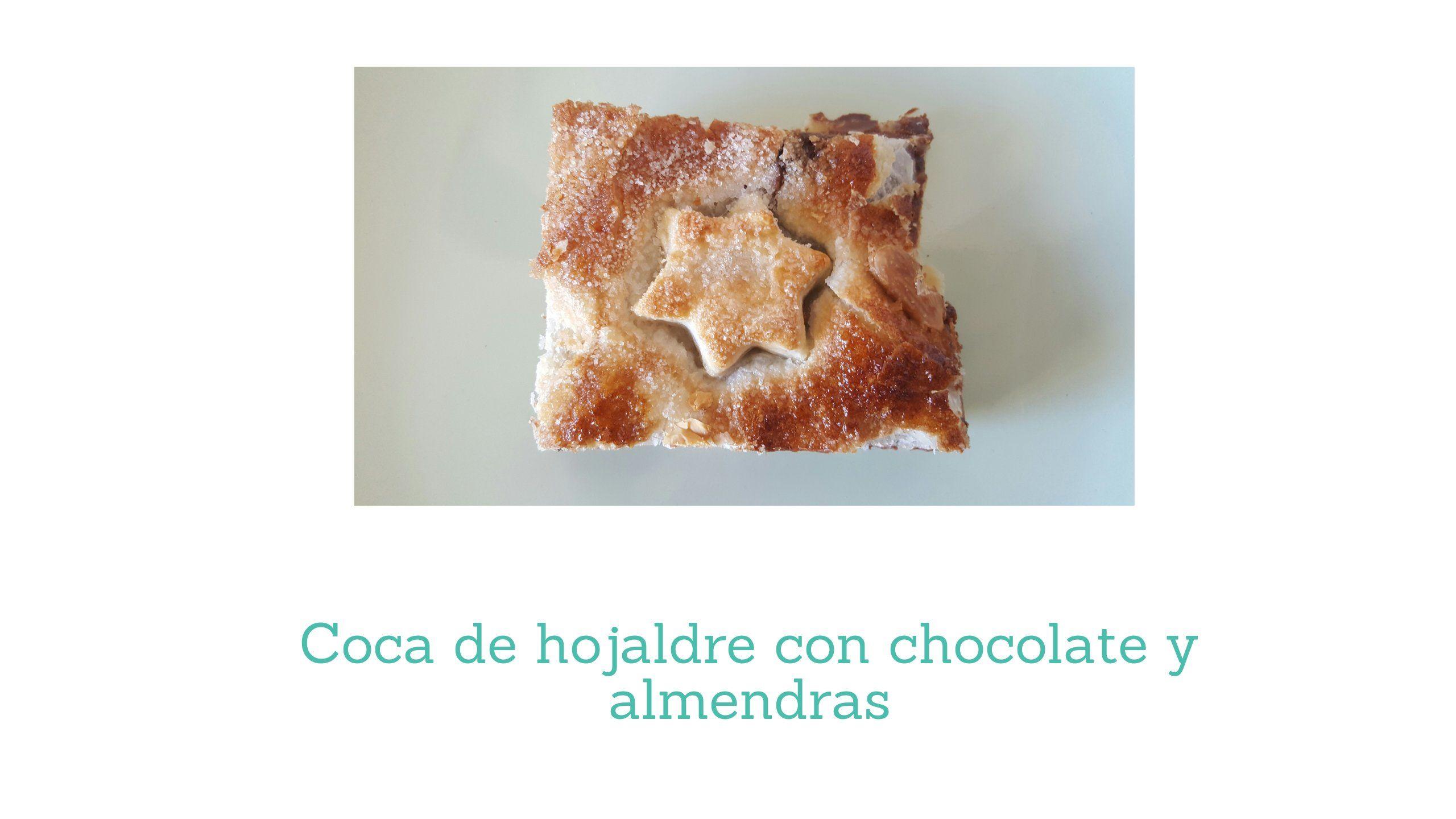 Coca de hojaldre con chocolate y almendras Receta fácil