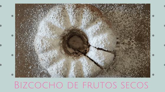 Bizcocho de frutos secos / Receta fácil
