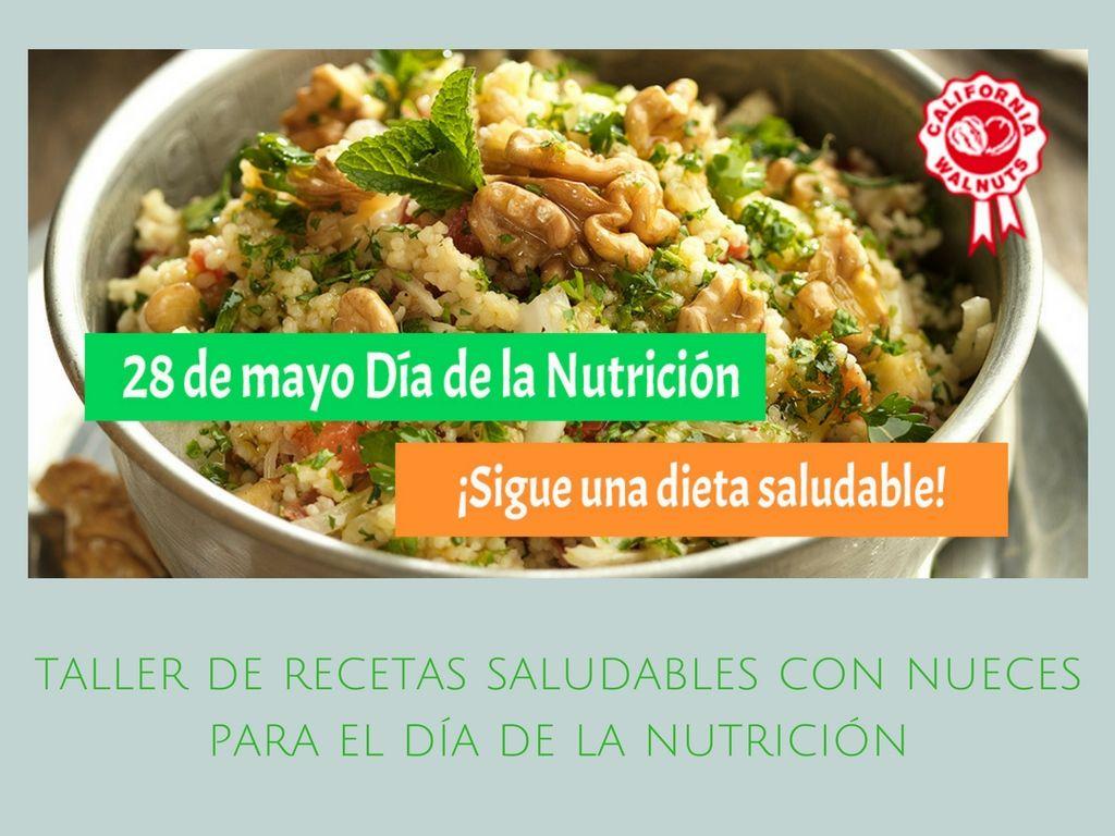 taller de recetas saludables con nueces para el día de la nutrición