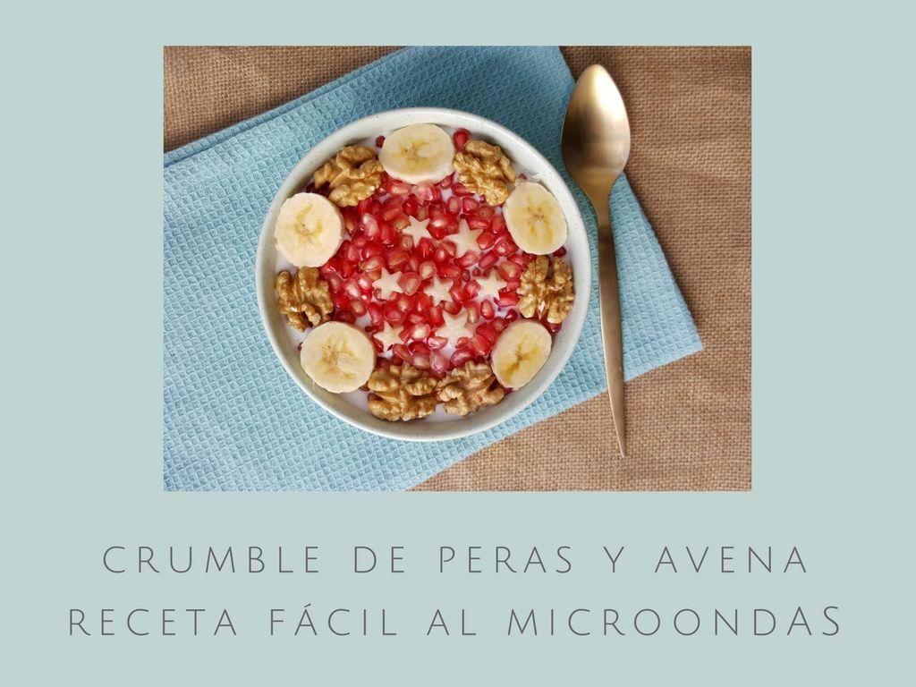 Crumble de peras y avena / Receta fácil al microondas