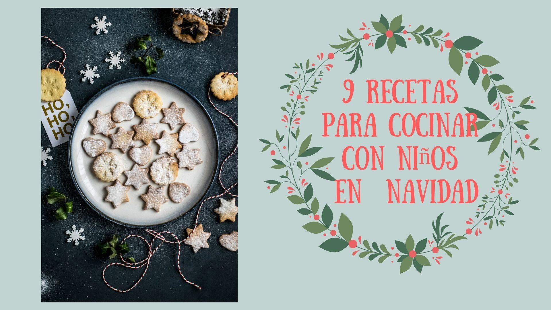 9 recetas fáciles para cocinar con niños en Navidad