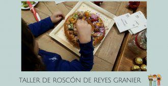 Taller de Roscón de Reyes Granier