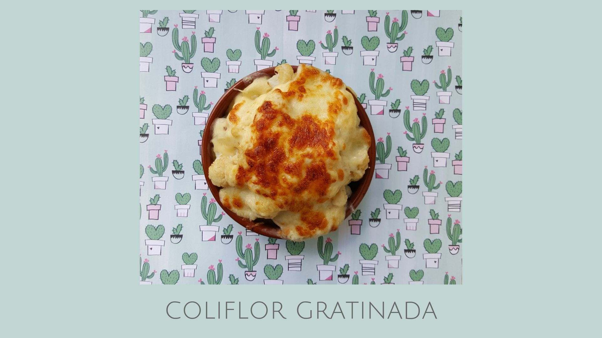 Receta de coliflor gratinada