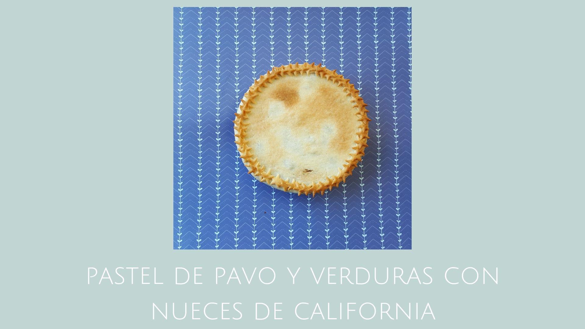 Pastel de pavo de verduras con Nueces de California