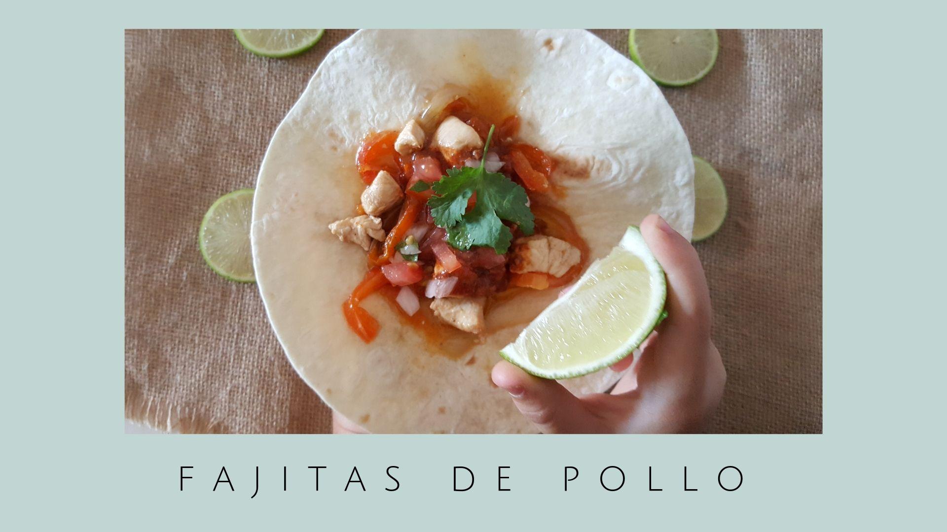 Fajitas de pollo / Receta mexicana