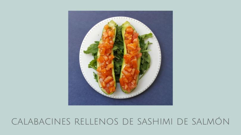 calabacín relleno de sashimi de salmón