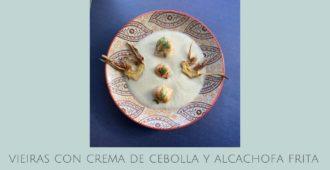 Vieiras con crema de cebolla y alcachofas fritas