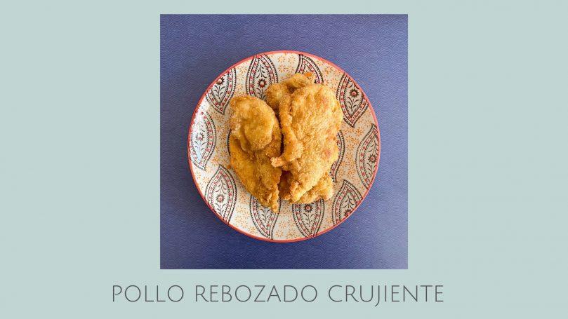 Pollo rebozado crujiente