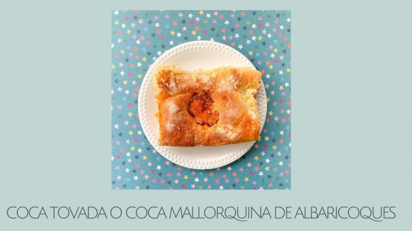 Coca de albaricoques mallorquina o Coca Tovada